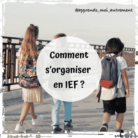 rentrée scolaire : s'organiser en IEF